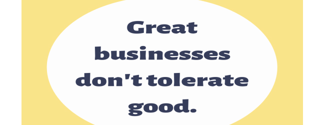 Great Businesses Do These Three Things…