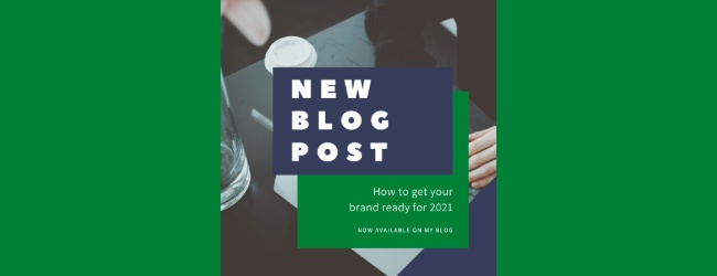 How To Get Your Brand Ready For 2021