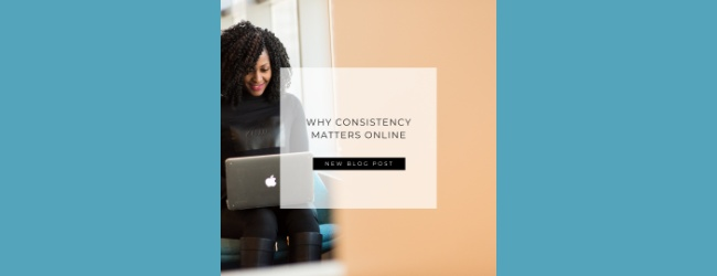 Why Consistency Matters Online